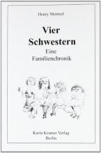 Mentzel, Henry Vier Schwestern