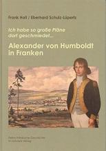 Holl, Frank Alexander von Humboldt in Franken
