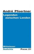 Pfoertner, André Legenden zwischen Lenden