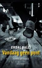 Erdal  Balci Vandaag geen pont