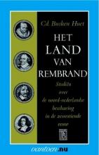 Cd. Busken Huet , Het land van van Rembrand II