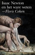 H. Floris  Cohen Isaac Newton en het ware weten