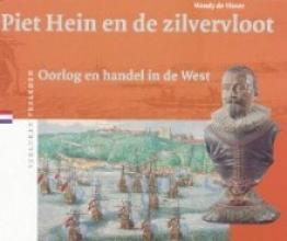 W. de Visser , Piet Hein en de Zilvervloot