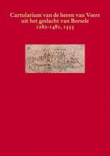 , Het cartularium van de heren van Veere uit het geslacht van Borsele 1282-1481, 1555