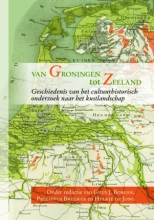 , Van Groningen tot Zeeland