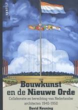 David  Keuning Bouwkunst en de Nieuwe Orde