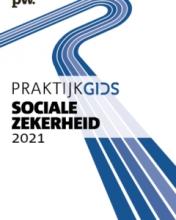 R. van Woerden C.W.G.M. Dekkers  P. Weijmans  A. Rebel  D. Vergne-IJlst, Praktijkgids Sociale Zekerheid 2021