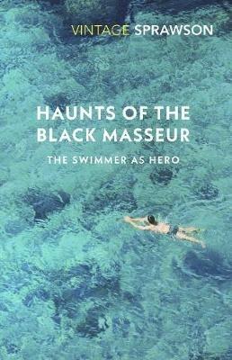 Charles Sprawson,Haunts of the Black Masseur