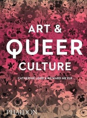 Meyer, Richard,Art & Queer Culture