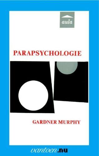 Gloria Murphy,Parapsychologie