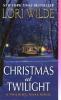 Wilde, Lori, Christmas at Twilight