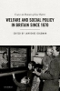 Goldman, Lawrence, Welfare and Social Policy in Britain Since 1870
