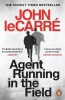 Le Carre John, Agent Running in the Field