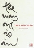 Thich Nhat Hanh, Way out is in