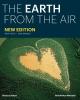 Arthus-bertrand Yann, Earth from the Air - 2nd Rev.ed