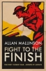 Allan Mallinson, Fight to the Finish