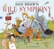 Brown Dan, Wild Symphony