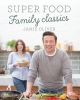 J. Oliver, Super Food Family Classics