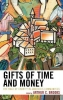 Arthur C. Brooks, Gifts of Time and Money