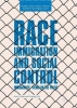 Ivan Y. Sun,   Yuning Wu, Race, Immigration, and Social Control
