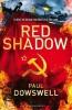 Dowswell, Paul, Red Shadow