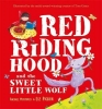 Rachael Mortimer,   Liz Pichon, Red Riding Hood and the Sweet Little Wolf