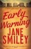 Smiley, Jane, Early Warning