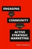 Mr Terry Kendrick, Engaging your Community through Active Strategic Marketing
