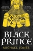 Jones, Michael, Black Prince