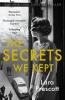 Prescott Lara, Secrets We Kept