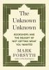 M. Forsyth, Unknown Unknown