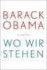 Obama, Barack,   Riesselmann, Kirsten, Wo wir stehen