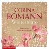 Bomann, Corina,   Brettschneider, Merete, Winterbl?te