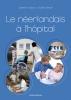 Catherine  Dubois, Sophie  Denolf, Le néerlandais à l`hôpital