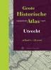 <b>W. Breedveld</b>,Grote historische atlas Utrecht