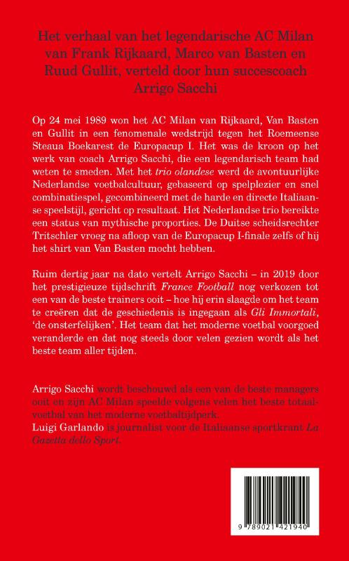 Arrigo Sacchi, Luigi Garlando,De onsterfelijken