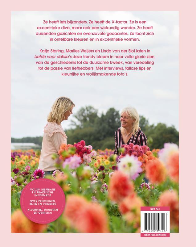 Katja Staring, Linda van der Slot, Marlies Weijers,Liefde voor dahlia`s