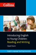 Opal Dunn Introducing English to Young Children: Reading and Writing