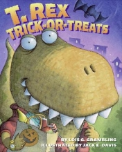 Grambling, Lois G. T. Rex Trick-or-Treats