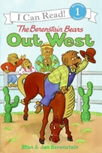 Berenstain, Stan,   Berenstain, Jan The Berenstain Bears Out West
