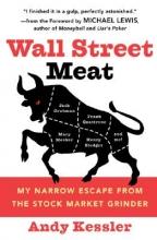 Kessler, Andy Wall Street Meat