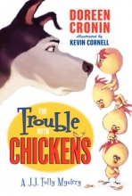Cronin, Doreen The Trouble with Chickens