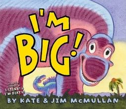 Kate McMullan I`m Big!