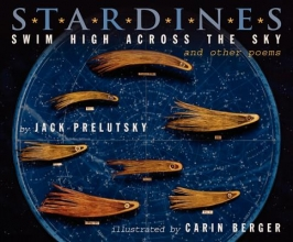 Prelutsky, Jack Stardines Swim High Across the Sky and Other Poems