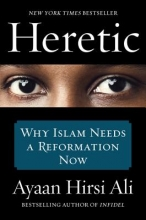 Ayaan Hirsi Ali Heretic