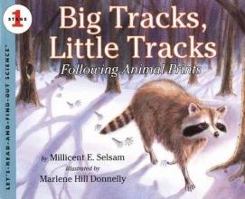 Selsam, Millicent Ellis Big Tracks, Little Tracks