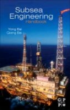 Bai, Yong Subsea Engineering Handbook
