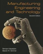 Kalpakjian, Serope,   Schmid, Steven R. Manufacturing Engineering & Technology