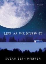 Pfeffer, Susan Beth Life As We Knew It