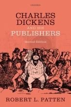 Patten, Robert L. Charles Dickens and His Publishers